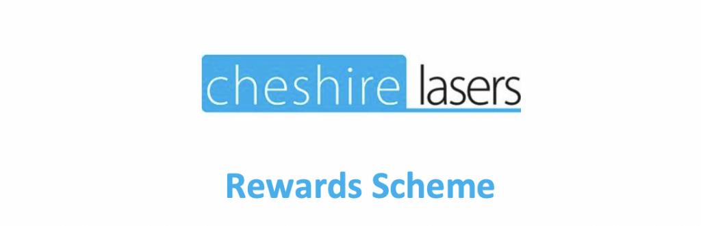 Cheshire Lasers Reward loyalty scheme